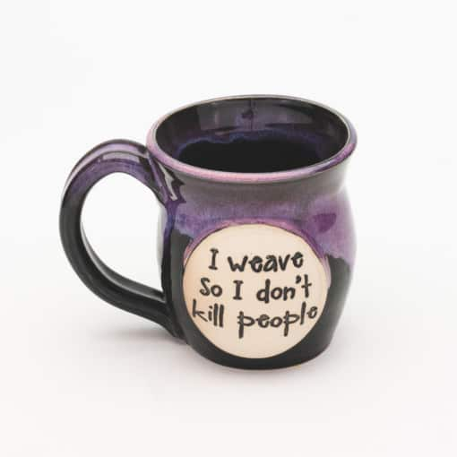 I weave so i don't kill people AZ Sunrise 10 oz. Mug